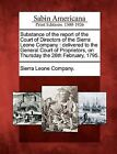 Substance of the Report of the Court of Directors of the Sierra Leone Company: Delivered to the General Court of Proprietors, on Thursday the 26th February, 1795. by Gale, Sabin Americana (Paperback / softback, 2012)