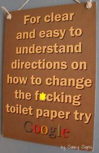 Naughty-Changing-The-F-cking-Toilet-Paper-Roll-Sign-Bathroom-Warning-Signs