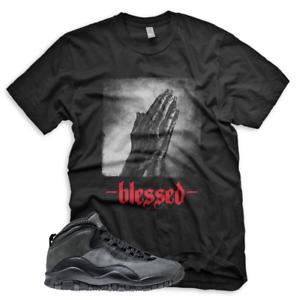 New-034-BLESSED-034-T-Shirt-for-Jordan-Retro-10-Dark-Shadow-Grey-Bred-Black