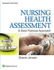 Nursing Health Assessment: A Best Practice Approach by Sharon Jensen (Hardback, 2014)