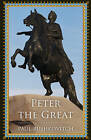 Peter the Great by Paul Bushkovitch (Paperback, 2016)