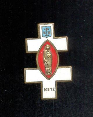 Net Metz - Notre-dame - Croix De Lorraine émaillée - à Identifier - Hauteur: 51 Mm