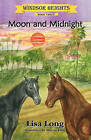 Windsor Heights Book 3: Moon and Midnight by Lisa Long (Paperback / softback, 2010)