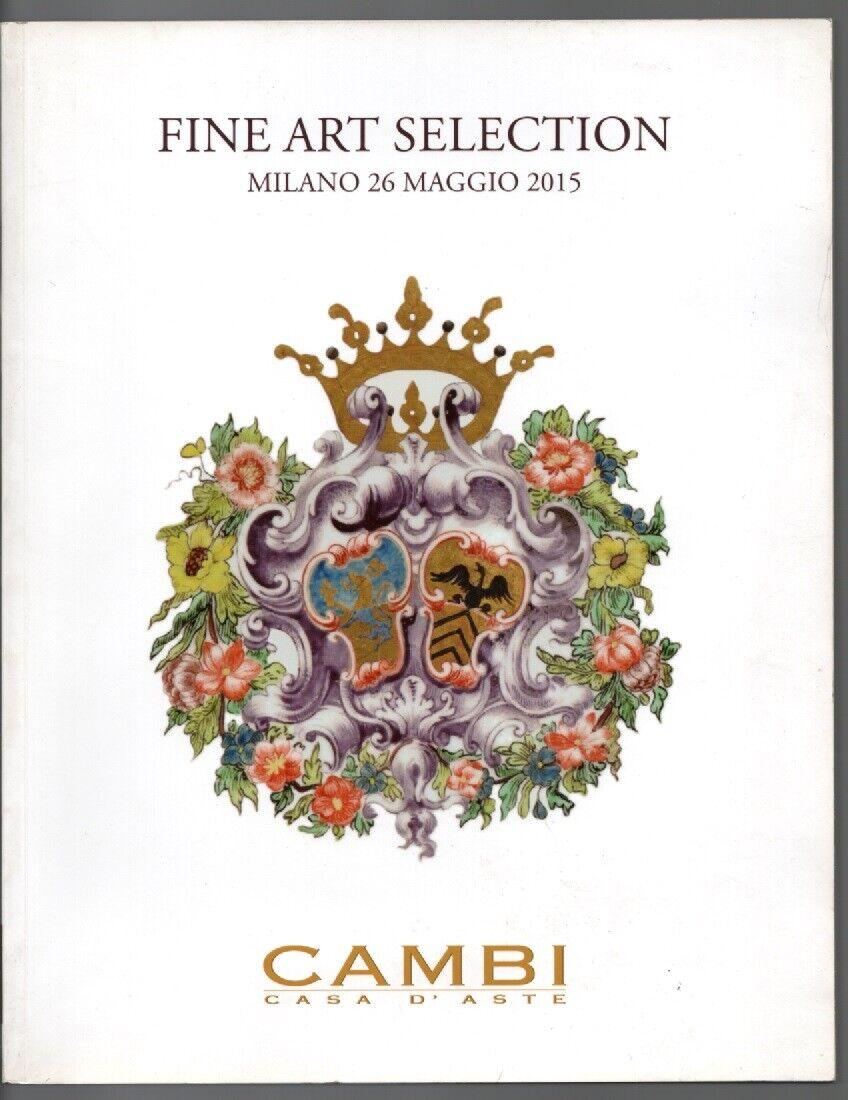 CAMBI CASA D'ASTE IN GENOVA. FINE ART SELECTION 26 MAGGIO 2015