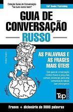 Guia de Conversacao Portugues-Russo e Vocabulario Tematico 3000 Palavras by...