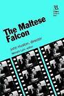 The Maltese Falcon: John Huston, Director by Rutgers University Press (Paperback, 1995)