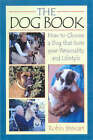 The Dog Book: How to Choose a Dog That Suits Your Personality and Lifestyle by Robin Stewart (Paperback, 2000)