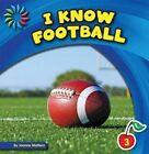 I Know Football by Joanne Mattern (Hardback, 2013)