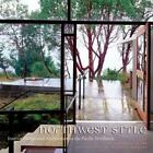 Northwest Style : Interior Design and Architecture in the Pacific Northwest by Ann Wall Frank (1999, Hardcover)