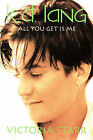 k.d.lang: All You Get is Me by Victoria Starr (Paperback, 1994)