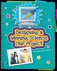 Designing a Winning Science Fair Project by Sandy Buczynski (Hardback, 2014)