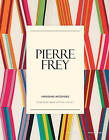 Pierre Frey: Inspiring Interiors: A French Tradition of Luxury by Stewart, Tabori & Chang Inc (Hardback, 2015)