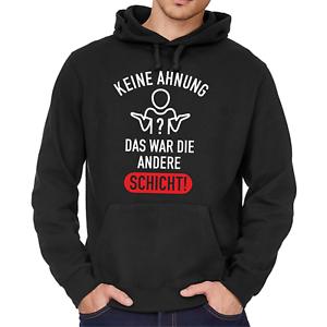 Das Die Keine Sprüche Andere Sweater Kapuzenpullover Ahnung Hoodie War Schicht 4rt5xq4Aw