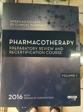 The Pharmacotherapy Preparatory Review And Recertification 2016 Volume 1Used