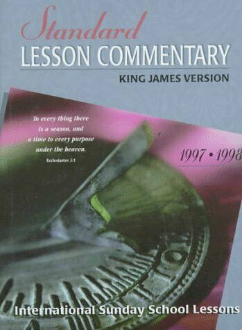 Standard Lesson Commentary 1997-98  International Sunday School Lesso