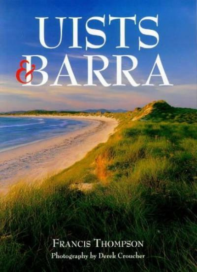 Uists and Barra (Pevensey Island Guides),Francis Thompson