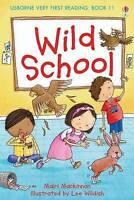 Wild School (First Reading) (Usborne Very First Reading),VERYGOOD Book