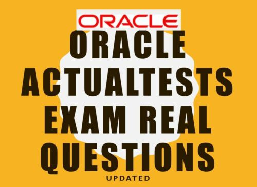 Oracle ActualTest Exams Real Questions and Dumps with Answers any one exam