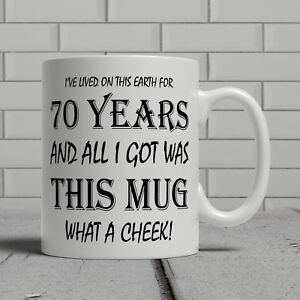 Image Is Loading 70th Birthday Mug Funny Cheeky Gift Idea Mum