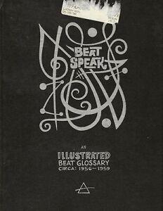 BEAT-SPEAK-AN-ILLUSTRATED-BEAT-GLOSSARY-1956-1959-BEATNIK-DICTIONARY-1996-HC