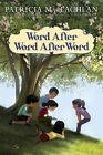 Word After Word After Word by Patricia MacLachlan (Hardback, 2010)