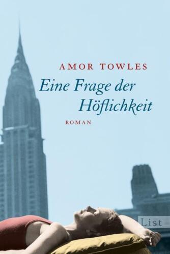 1 von 1 - Eine Frage der Höflichkeit von Amor Towles (2012, Taschenbuch)
