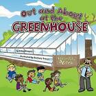 Out and about at the Greenhouse by Bitsy Kemper (Hardback, 2006)