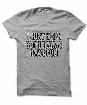 I Just Hope Both Teams Have Fun Shirt, Funny Football T-shirt For Girls, Funn...