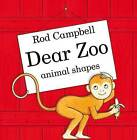 Dear Zoo Animal Shapes by Rod Campbell (Board book, 2015)