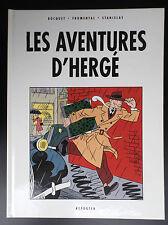 Les aventures d'Hergé Fromental Stanislas Bocquet ETAT NEUF