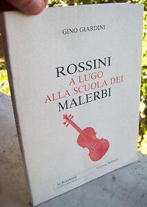 1992-ROSSINI-A-LUGO-ALLA-SCUOLA-DEI-MALERBI-GIARDINI-VILLANOVA-DI-BAGNACAVALLO
