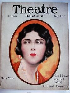 "* Easy And Simple To Handle n Vintage July1928 ""theatre Magazine"" W/ Mary Nash Pictured By Hal Phyfe"