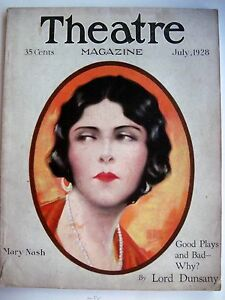 "n * Easy And Simple To Handle Vintage July1928 ""theatre Magazine"" W/ Mary Nash Pictured By Hal Phyfe"