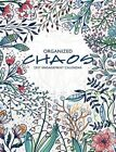 Organized Chaos 2017 Engagement Calendar by Willow Creek Press