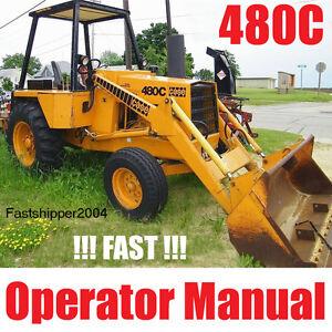 case 480c loader backhoe tractors 480 c owner operators manual rh ebay com Case IH Tractor Manual Case IH Tractor Manual