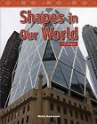 Shapes in Our World: 3-D Shapes by Moira Anderson (Paperback / softback, 2008)