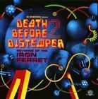 Death Before Distemper 2 Revenge of The Iron Ferr CD