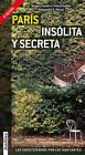 Paris Insolita y Secreta by Jacques Garance, Maud Ratton (Paperback / softback, 2015)