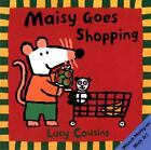 Maisy: Maisy Goes Shopping by Lucy Cousins (2001, Paperback)