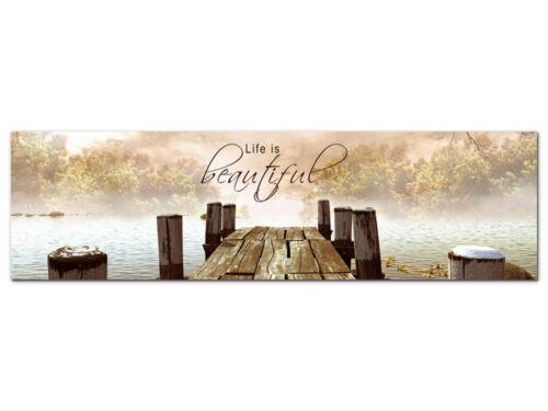 Landschaftsbilder Wandbilder mit Sprüchen Glasbilder Life is beautiful See