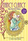 Nancy Clancy: My Secret Diary by Jane O'Connor (Paperback, 2015)