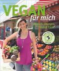 Vegan für mich von Nicole Fischer (2014, Taschenbuch)