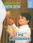 Preparing Your Child For... First Communion: Practical Pointers, Scripture & More by Joseph D White, Ana Arista White (Paperback / softback, 2005)