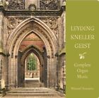 The Complete Organ Music of Leyding, Kneller and Geist (CD, Sep-2013, Brilliant Classics)