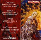 Guilmant: Symphony No. 2; Widor: Symphony No. 3; Franck: Choral No. 2 (CD, Jan-2000, Chandos)