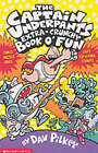 The Captain Underpants' Extra-Crunchy Book O'Fun! by Dav Pilkey (Paperback, 2001)