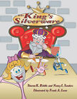 The King's Silverware by Sharon Kay Riddle, Nancy Ida Sanders (Paperback / softback, 2007)