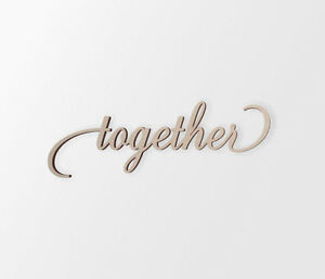 "Wedding Decor Word Cutout ""Together"" - Cutout, Home Decor, Unfinished"