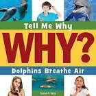 Dolphins Breathe Air by Susan H Gray (Hardback, 2015)