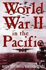 World War II in the Pacific by William A. Renzi, Mark D. Roehrs (Hardback, 2003)